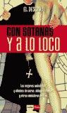CON SOTANAS Y A LO LOCO