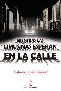MIENTRAS LAS LIMUSINAS ESPERAN EN LA CALLE