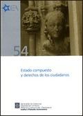 ESTADO COMPUESTO Y DERECHOS DE LOS CIUDADANOS : SEMINARIO CELEBRADO EN BARCELONA, 21 DE JUNIO D