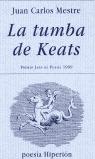 LA TUMBA DE KEATS PREMIO JAEN DE POESIA 1999