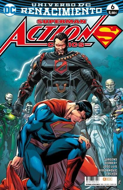 SUPERMAN: ACTION COMICS NÚM. 06 (RENACIMIENTO).