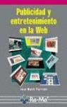 PUBLICIDAD Y ENTRETENIMIENTO EN LA WEB
