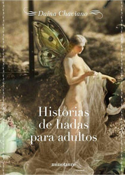 HISTORIAS DE HADAS PARA ADULTOS.
