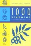 1000 SÍMBOLOS: EL SIGNIFICADO DE LAS FORMAS EN EL ARTE Y EN EL MITO
