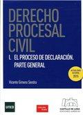 DERECHO PROCESAL CIVIL I : EL PROCESO DE DECLARACIÓN : PARTE GENERAL