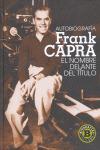 AUTOBIOGRAFÍA FRANK CAPRA: EL NOMBRE DELANTE DEL TÍTULO