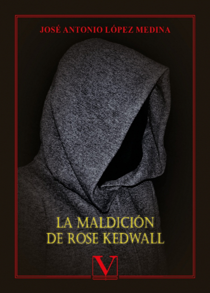 LA MALDICIÓN DE ROSE KEDWALL.