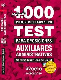 AUXILIARES ADMINISTRATIVOS. MÁS DE 1.000 PREGUNTAS