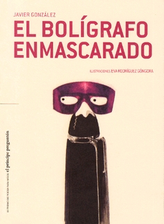EL BOLÍGRAFO ENMASCARADO.