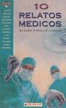 10 RELATOS MEDICOS