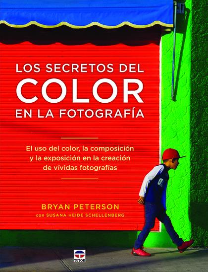 LOS SECRETOS DEL COLOR EN LA FOTOGRAFÍA                                         EL USO DEL COLO