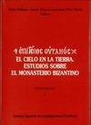 El cielo en la tierra estudios sobre el monasterio bizantino