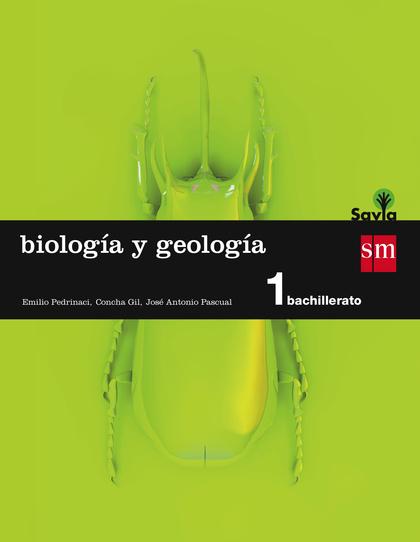 SAVIA, BIOLOGÍA Y GEOLOGÍA, 1 BACHILLERATO