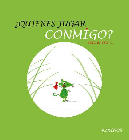 ¿QUIERES JUGAR CONMIGO?.