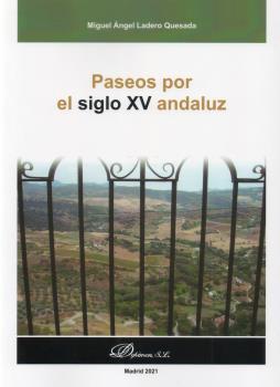 PASEOS POR EL SIGLO XV ANDALUZ.
