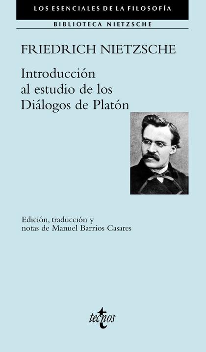 INTRODUCCIÓN AL ESTUDIO DE LOS DIÁLOGOS DE PLATÓN.