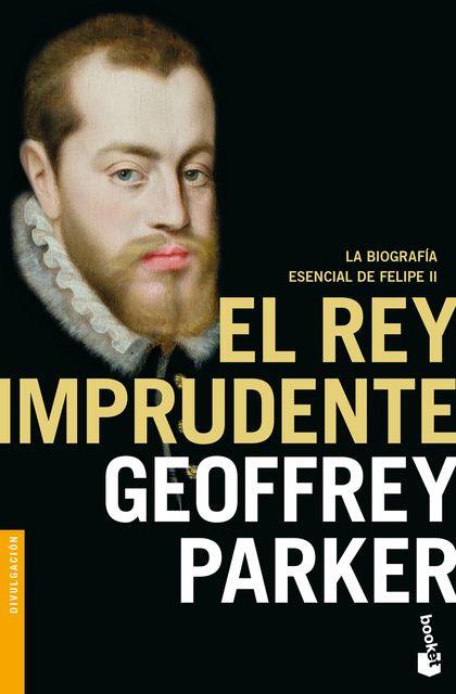 EL REY IMPRUDENTE.
