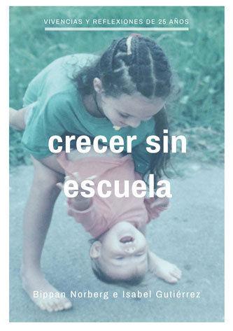 CRECER SIN ESCUELA