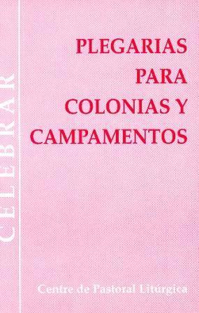 PLEGARIAS PARA COLONIAS Y CAMPAMENTOS