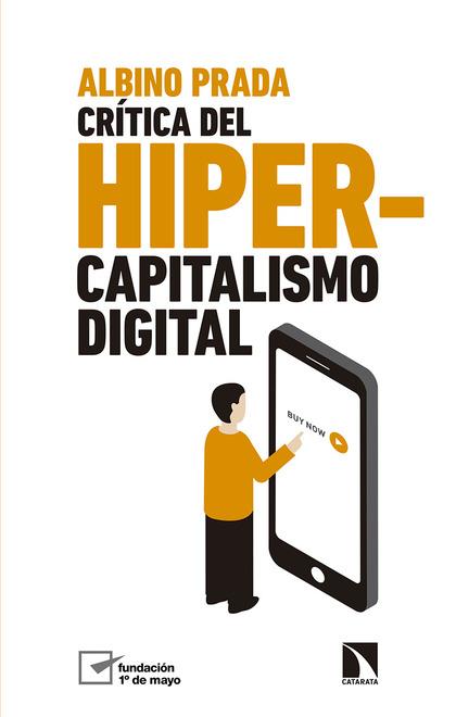 CRÍTICA DEL HIPERCAPITALISMO DIGITAL.
