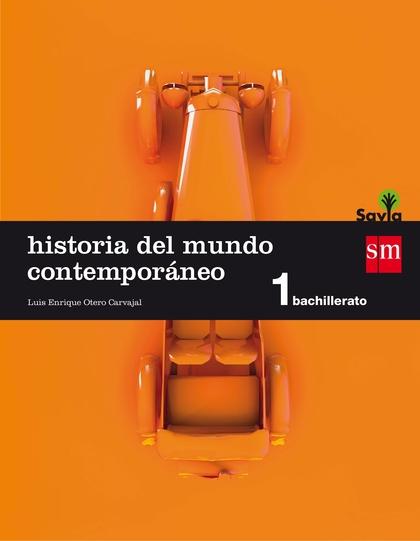 SAVIA, HISTORIA DEL MUNDO CONTEMPORÁNEO, 1 BACHILLERATO