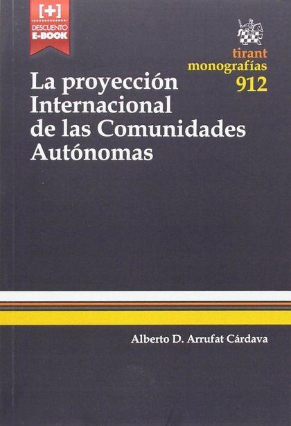 LA PROYECCIÓN INTERNACIONAL DE LAS COMUNIDADES AUTONÓMICAS