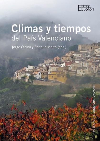 CLIMAS Y TIEMPOS DEL PAÍS VALENCIANO.