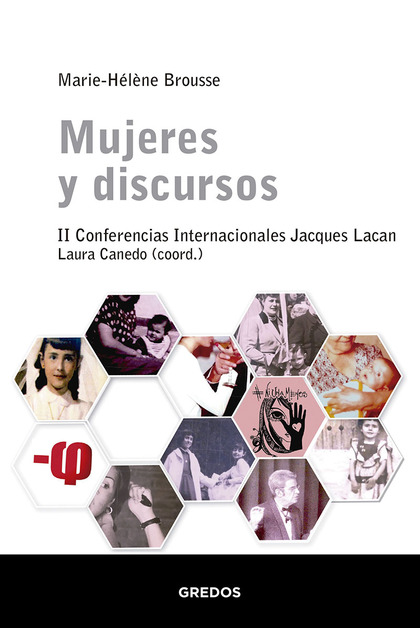 MUJERES Y DISCURSOS. II CONFERENCIAS INTERNACIONALES JACQUES LACAN.