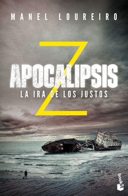 APOCALIPSIS Z. LA IRA DE LOS JUSTOS.