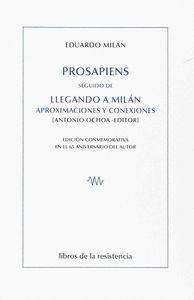 PROSAPIENS SEGUIDO DE LLEGANDO A MILÁN