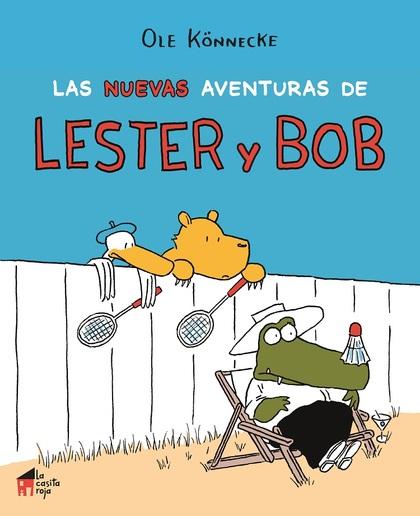 LAS NUEVAS AVENTURAS DE LESTER Y BOB.