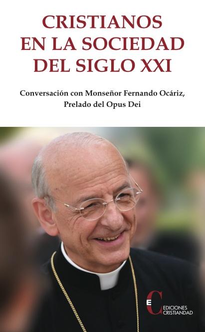 CRISTIANOS EN LA SOCIEDAD DEL SIGLO XXI.