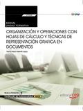 MANUAL. ORGANIZACIÓN Y OPERACIONES CON HOJAS DE CÁLCULO Y TÉCNICAS DE REPRESENTA.