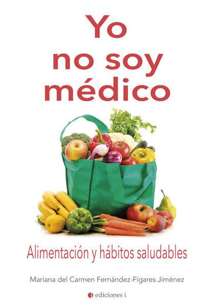 YO NO SOY MEDICO