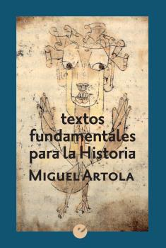 TEXTOS FUNDAMENTALES PARA LA HISTORIA.