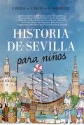 HISTORIA DE SEVILLA PARA NIÑOS.