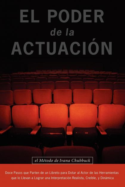 EL PODER DE LA ACTUACION. EL METODO DE IVANA CHUBBUCK