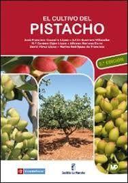 EL CULTIVO DEL PISTACHO - 2ª EDICIÓN.