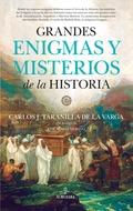 GRANDES ENIGMAS Y MISTERIOS DE LA HISTORIA.