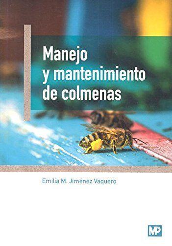 MANEJO Y MANTENIMIENTO DE COLMENAS.