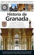 HISTORIA DE GRANADA. MEMORIA DE UNA CIUDAD