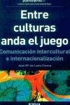 ENTRE CULTURAS ANDA EL JUEGO
