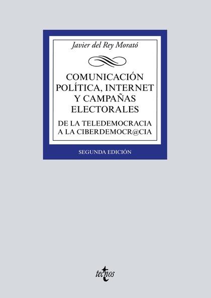 COMUNICACIÓN POLÍTICA, INTERNET Y CAMPAÑAS ELECTORALES.
