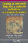 SISTEMAS DE INFORMACIÓN GEOGRÁFICA Y EVALUACIÓN MULTICRITERIO EN LA ORDENACIÓN DEL TERRITORIO