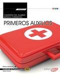 CUADERNO DEL ALUMNO. PRIMEROS AUXILIOS (MF0272_2: TRANSVERSAL). CERTIFICADOS DE