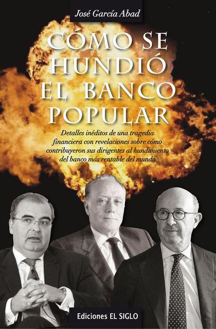 CÓMO SE JODIÓ EL BANCO POPULAR