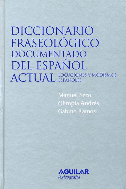 DICCIONARIO FRASEOLÓGICO DOCUMENTADO DEL ESPAÑOL ACTUAL, FORMACIÓN PROFESIONAL