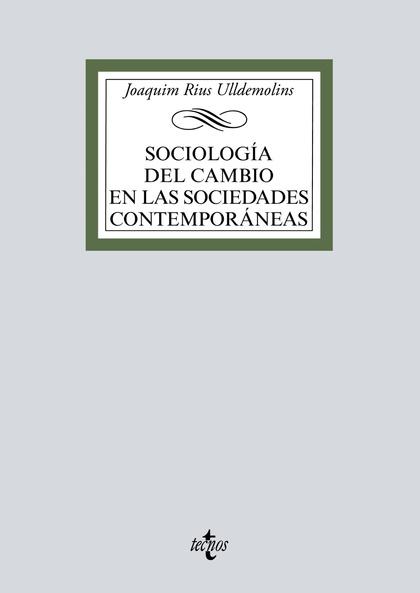 SOCIOLOGÍA DEL CAMBIO EN LAS SOCIEDADES CONTEMPORÁNEAS.