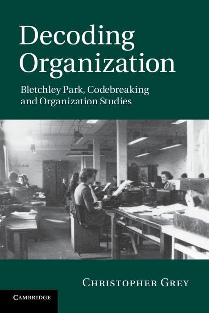 DECODING ORGANIZATION