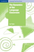DYNAMICS OF THE LANGUAGE CLASSROOM